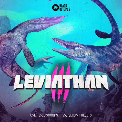 Leviathan 3 comes with over 4000 EDM & Dubstep Sampels by Black Octopus