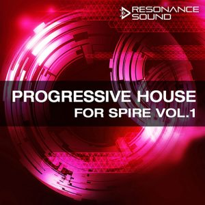 progressive house presets for spire synthesizer